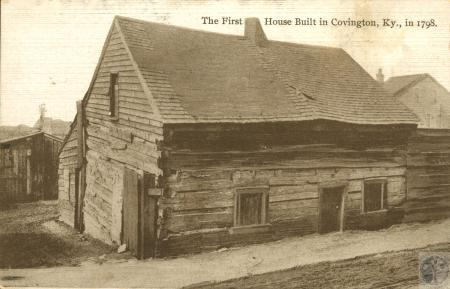 Image: kce000004posta - The first house built in Covington in 1798